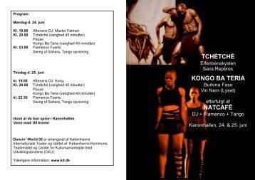 tchétché kongo ba teria natcafé - Københavns Internationale Teater