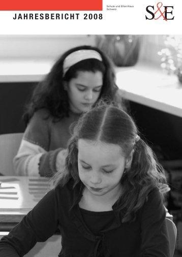 Jahresbericht 2008 - Schule und Elternhaus Schweiz