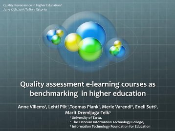 Anne Villems, Quality assessment e-learning courses as ... - EOQ
