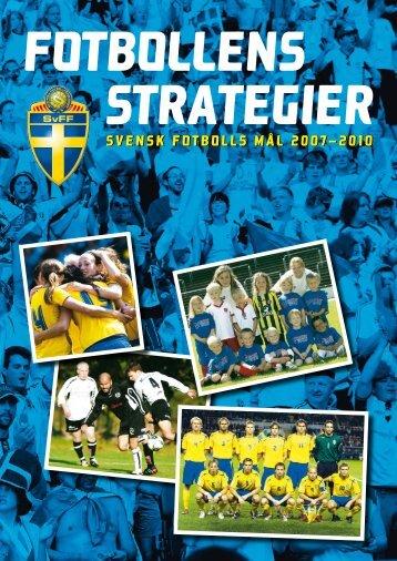 SVENSK FOTBOLLS MÅL 2007–2010