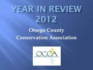 OCCA Year in Review. - Otsego County Conservation Association