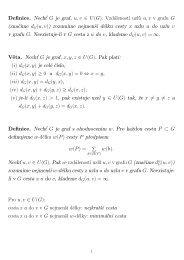 Definice. Nechť G je graf, u, v ∈ U (G). Vzdáleností uzlů u, v v grafu ...