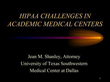 HIPAA CHALLENGES IN ACADEMIC MEDICAL CENTERS