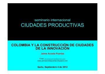 CIUDADES PRODUCTIVAS - Instituto de la Ciudad