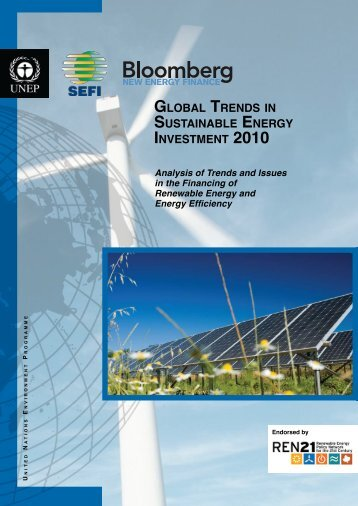 Global Trends in Sustainable Energy Investment 2010 Report - UNEP