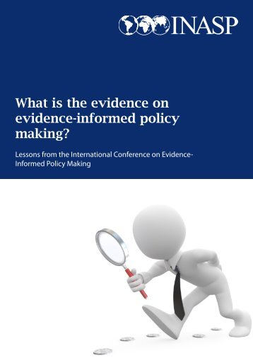 What is the evidence on evidence-informed policy making? - INASP