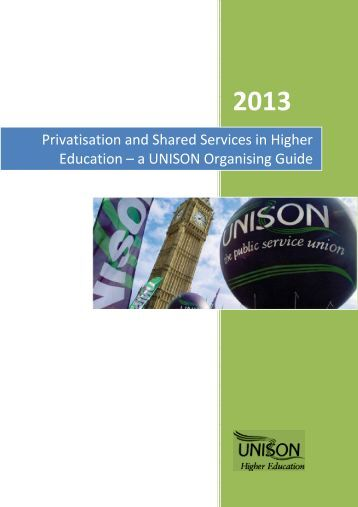 Privatisation and Shared Services in Higher Education - a UNISON Organising Guide