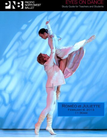 Roméo et Juliette Study Guide - Pacific Northwest Ballet