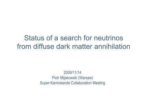 Status of a search for neutrinos from diffuse dark matter annihilation