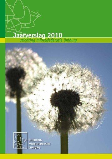 Jaarverslag 2010 - Milieufederatie Limburg