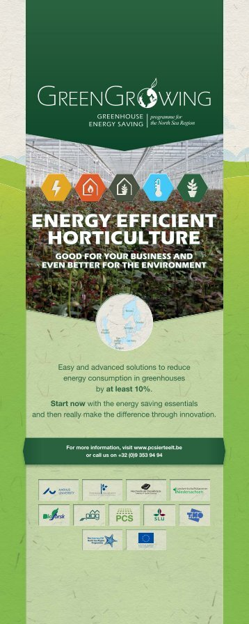 Energie efficiënt horticulture, good for your business and even ... - PCS