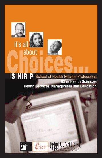 it's all about - School of Health Related Professions
