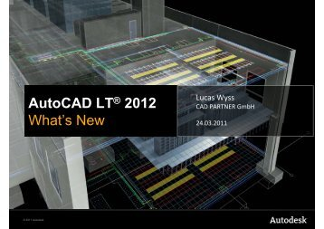 AutoCAD LT® 2012 What's New - cadinsider.ch - CAD-Shop