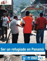 Ser un refugiado en Panamá: Diagnóstico Participativo 2010 - Acnur
