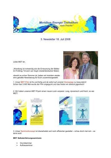 3. MET Newsletter per 18. Juli 2008