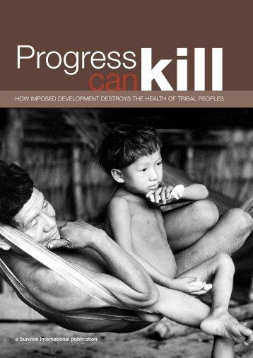 Progress Can Kill - Survival International