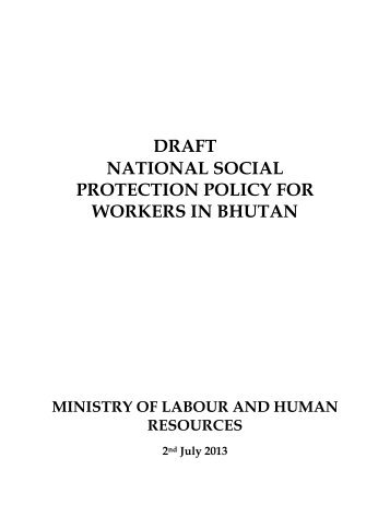 Social Protection Policy - Gross National Happiness Commission