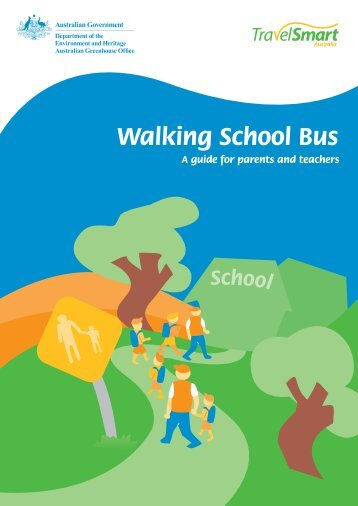 Walking School Bus - A Guide for Parents and Teachers