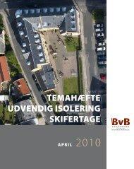 TEMAHÆFTE UDVENDIG ISOLERING SKIFERTAGE - BvB