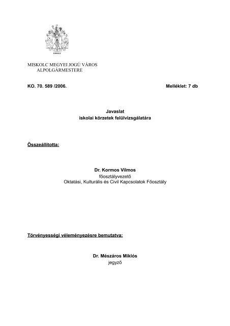 Javaslat iskolai körzetek felülvizsgálatára - Miskolc