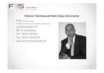 Referent: Rechtsanwalt Mark-Fabian Schumacher • Landhausstraße ...