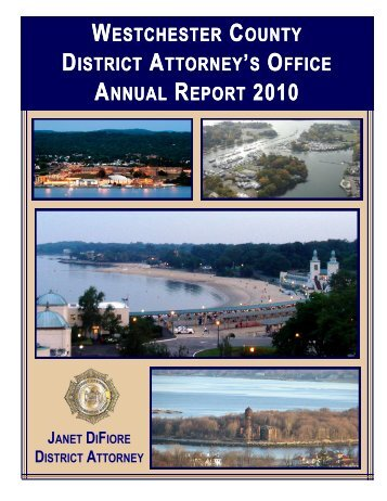 2010 Annual Report - Westchester County District Attorney