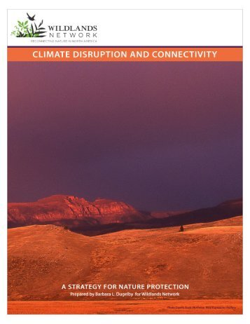 Wildlands Network Climate Change FULL REPORT