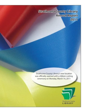 Strathcona County Library Annual Report 2011