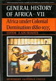 General History of Africa - Volume VII - Africa under Colonial Domination 1880-1935
