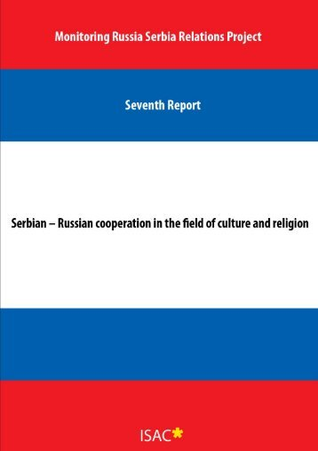 Serbian – Russian cooperation in the field of culture ... - ISAC Fund