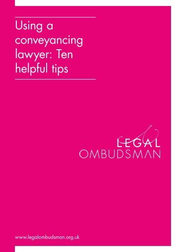 Using a conveyancing lawyer: Ten helpful tips - Legal Ombudsman