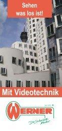 Mit Videotechnik - Werner Sicherheitstechnik seit 1970