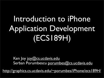Introduction to iPhone Application Development (ECS189H)