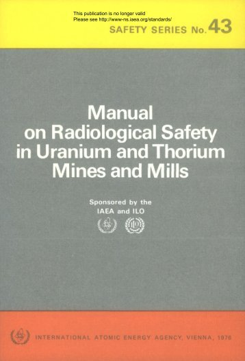 manual on radiological safety in uranium and thorium mines ... - gnssn