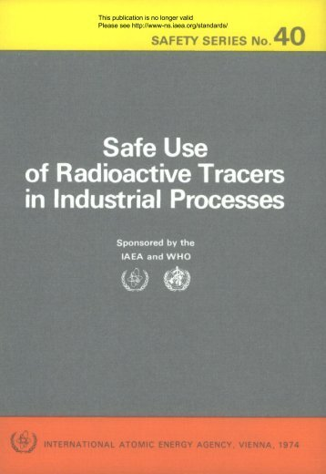 Safe Use of Radioactive Tracers in Industrial Processes - gnssn
