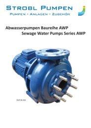 Abwasserpumpen Baureihe AWP Sewage Water Pumps Series AWP