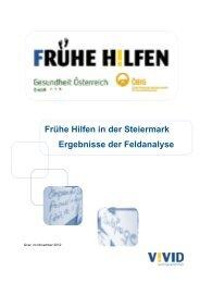 Frühe Hilfen in der Steiermark Ergebnisse der Feldanalyse - Vivid