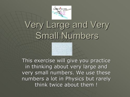 Very Large and Very Small Numbers