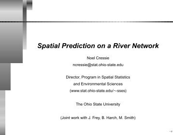 Spatial Prediction on a River Network - The University of Chicago ...