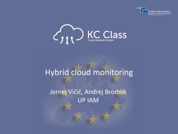Slides - Hybrid cloud monitoring - Cloud Assisted Services