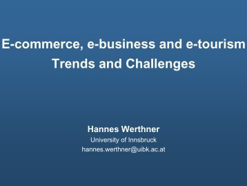 E-commerce, e-business and e-tourism Trends and Challenges