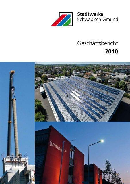 Geschäftsbericht 2010 - Stadtwerke Schwäbisch Gmünd