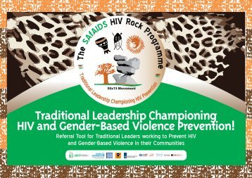 Traditional Leadership Championing HIV and Gender ... - SAfAIDS