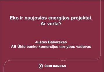 Eko ir naujosios energijos projektai. Ar verta?