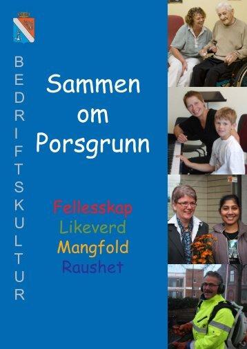 Hva menes med bedriftskultur - Porsgrunn Kommune