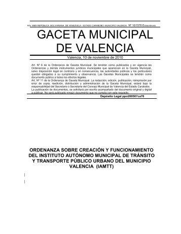 ORDENANZA SOBRE CREACIÓN Y FUNCIONAMIENTO DEL INSTITUTO AUTÓNOMO MUNICIPAL DE TRÁNSITO Y TRANSPORTE PÚBLICO URBANO DEL MUNICIPIO VALENCIA (IAMTT)
