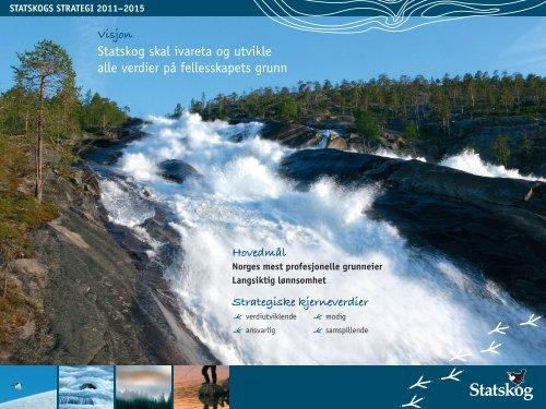 Statskogs strategi 2011 - 2015 (pdf)