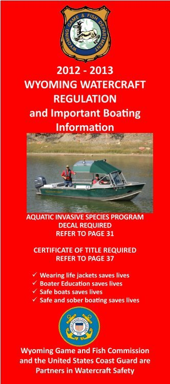 Watercraft Regulation Brochure - Wyoming Game & Fish Department