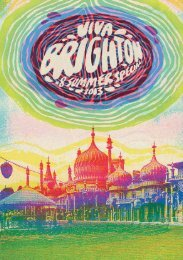 Download entire magazine - Viva Brighton