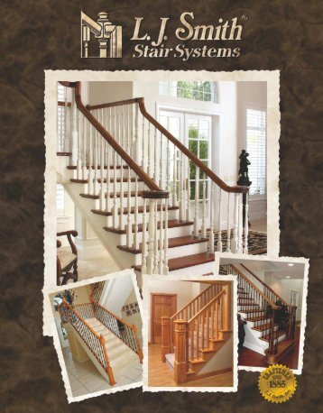 STAIR SYSTEMS   Stair Parts. LJ Smith Full Line Catalog   Huttig Building  Products